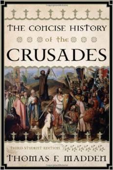 The real history of the Crusades -- defending against Muslim aggression.